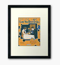 I LIKE YOU BEST OF ALL (vintage illustration) Framed Print