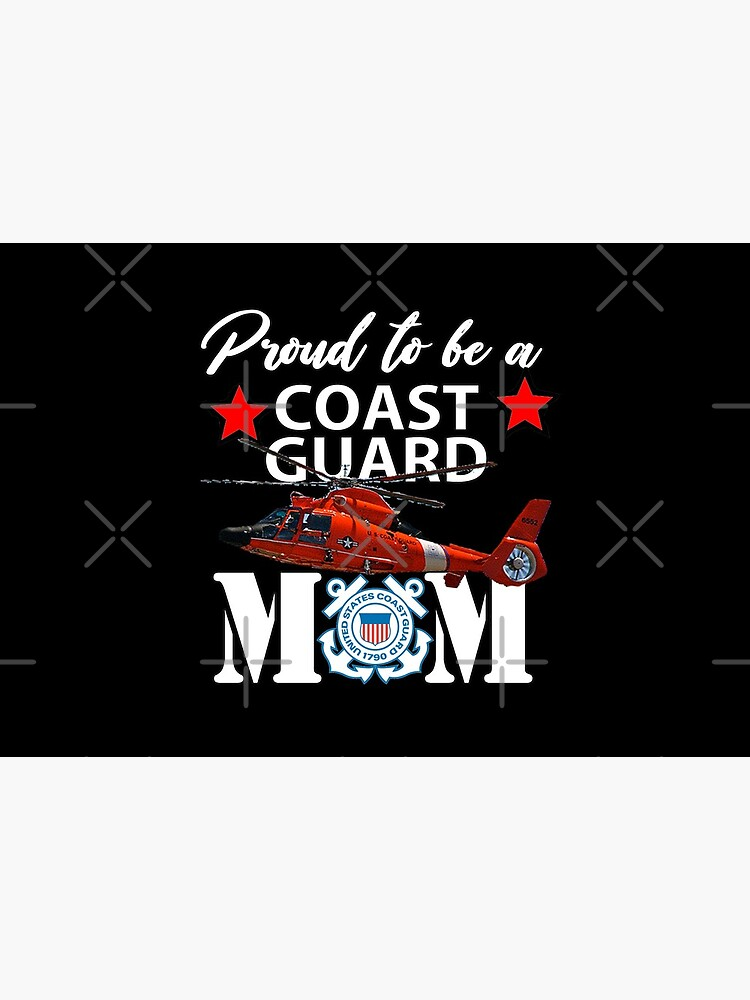 Proud To Be A Coast Guard Mom Design by Mbranco