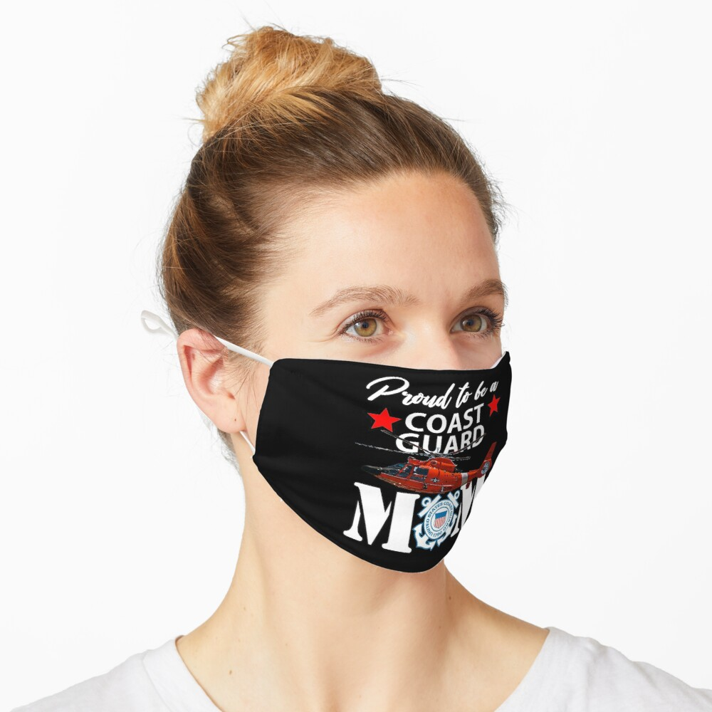 Proud To Be A Coast Guard Mom Design Mask