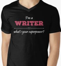 I'm A WRITER What's Your Superpower? Men's V-Neck T-Shirt