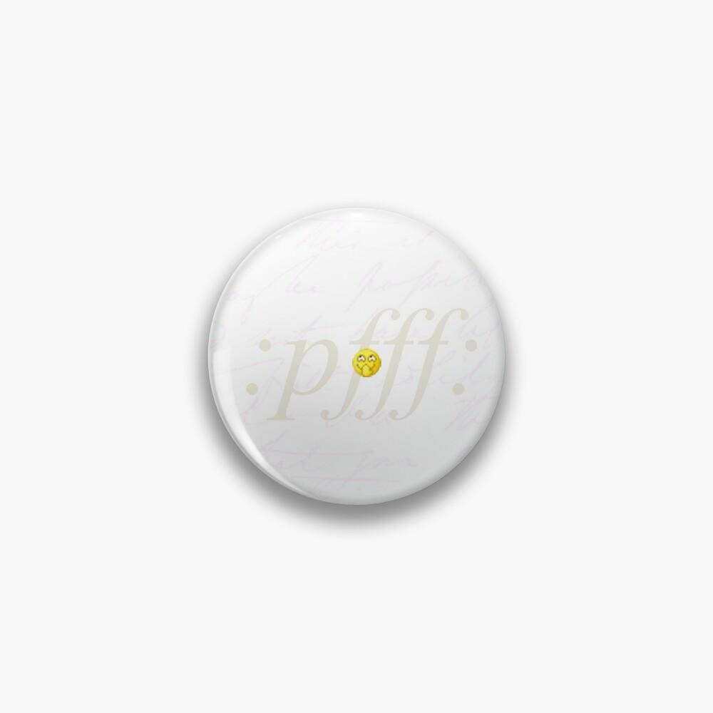 Emoji: pfff: Pin