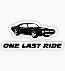 One Last Ride Sticker