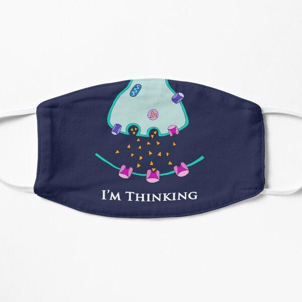 I'm Thinking Synapse - Neuroscience Flat Mask