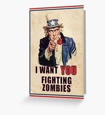 Uncle Sam wants you to FIGHT ZOMBIES Greeting Card
