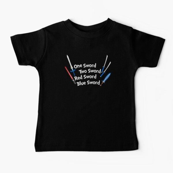 One Sword, Two Sword, Red Sword, Blue Sword Baby T-Shirt