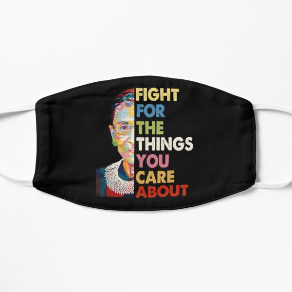 Vintage Fight For The Things You Care About RBG Ruth B Shirt T-Shirt Mask