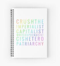 Crushtheimperialistcapitalistwhitesupremacistcisheteropatriarchy - rainbow Spiral Notebook