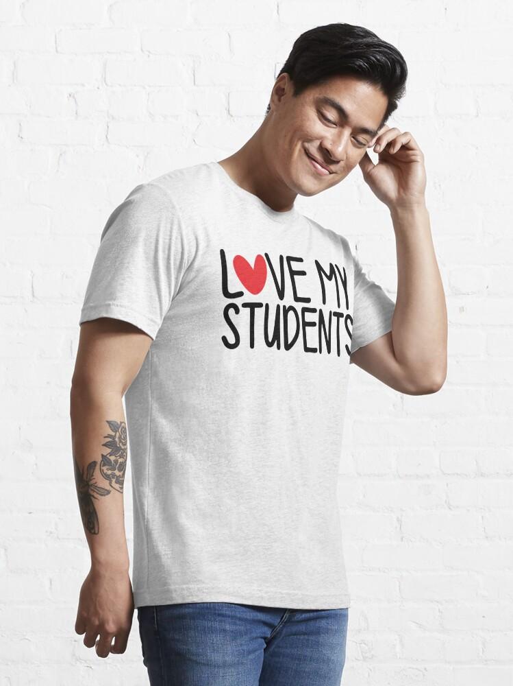 Alternate view of Teacher Valentine - Love My Students Essential T-Shirt