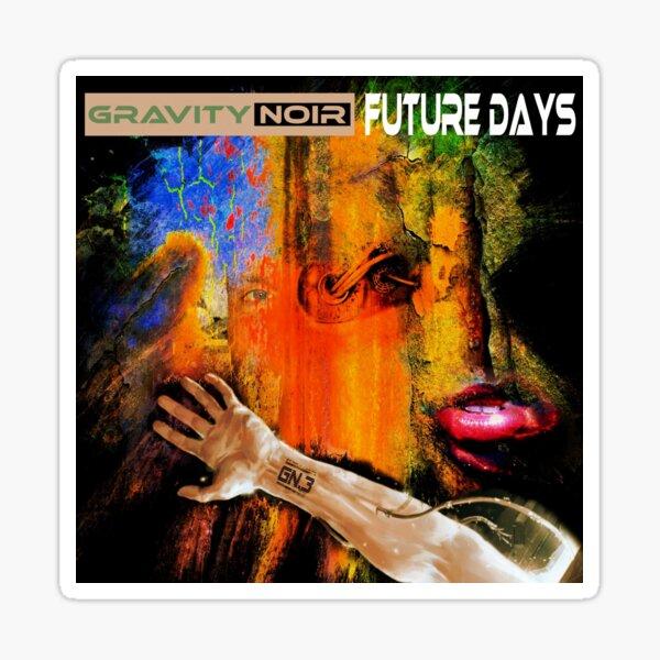 Gravity Noir Future Days Sticker
