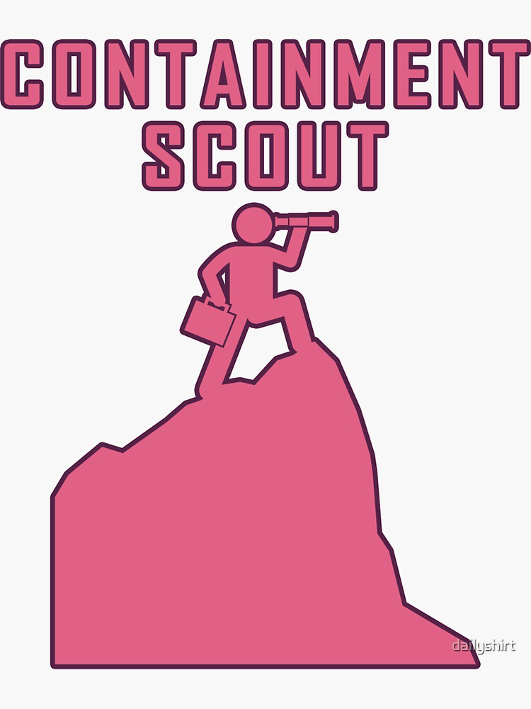 Containment Scouts