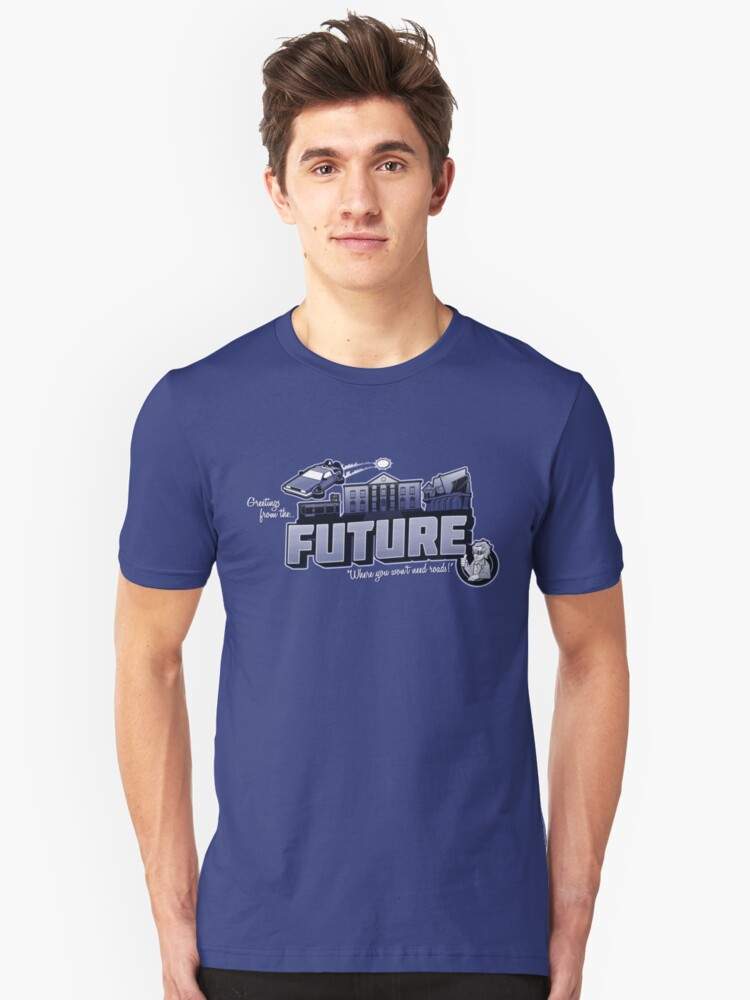 Greetings from the Future! Unisex T-Shirt Front
