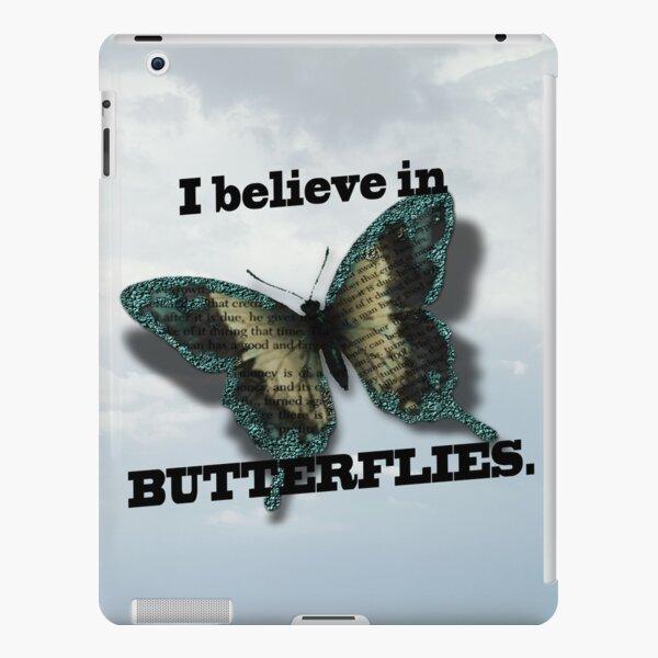 I believe in Butterflies! iPad Snap Case