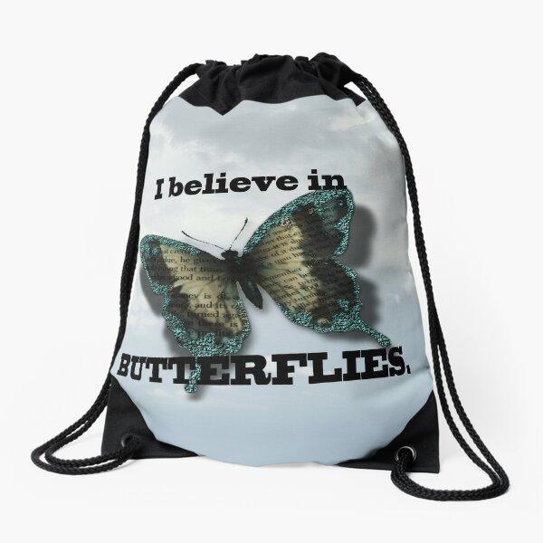 I believe in Butterflies! Drawstring Bag