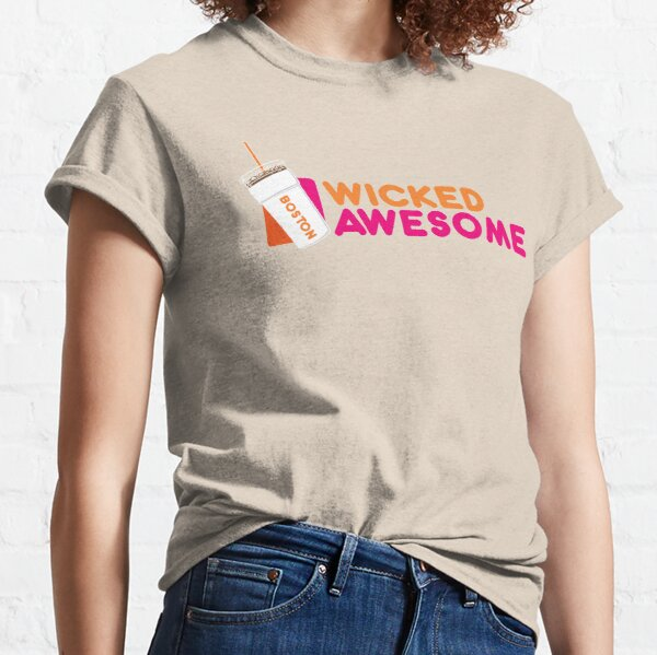 Wicked Awesome Dunkin Donuts  Boston Coffee Lover Classic T-Shirt
