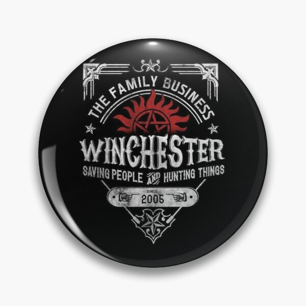 The Family Business Winchester Saving People and Hunting Things | Supernatural™ Pin