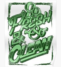 So Fresh and So Clean Poster
