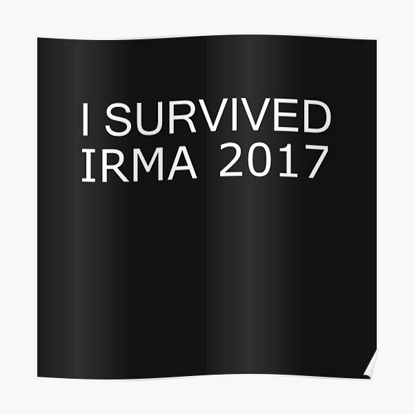 I Survived Irma 2017 Men's Women's Poster