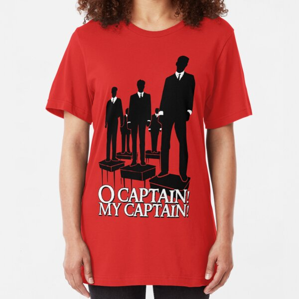 O Captain! My Captain! Slim Fit T-Shirt