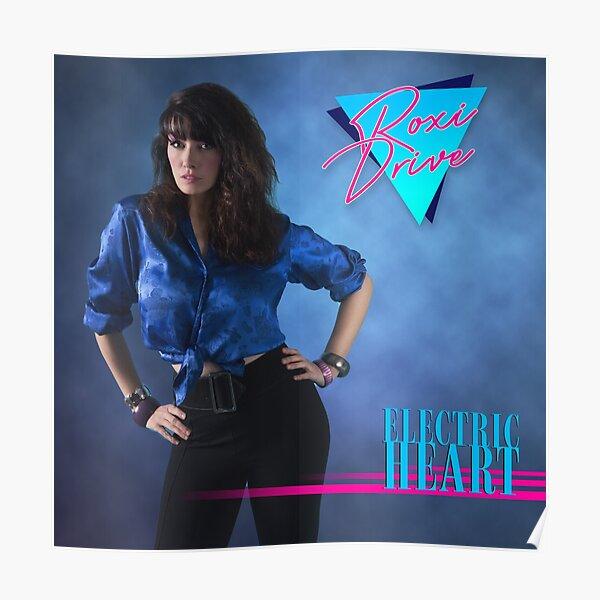 Roxi Drive - Electric Heart Album Cover Poster