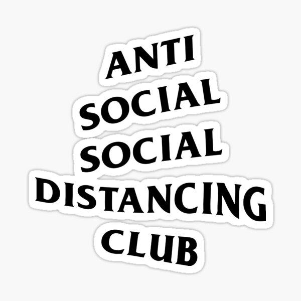 ANTI SOCIAL DISTANCING CLUB Sticker