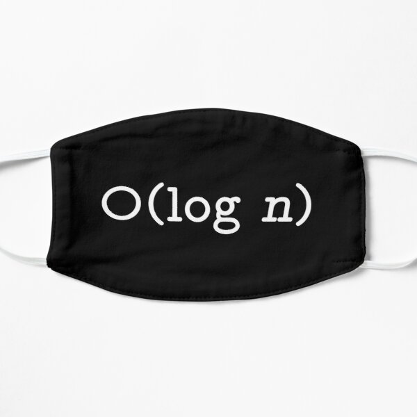 O(log n) - Big O Notation White Text Computer Scientist Design Mask