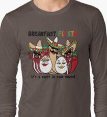 Breakfast Fiesta  Long Sleeve T-Shirt