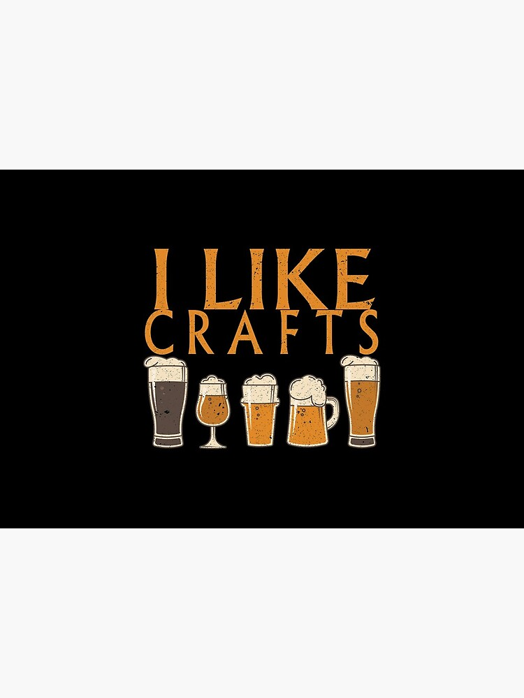 I Like Crafts Beer Pub Nights Gift Idea by haselshirt
