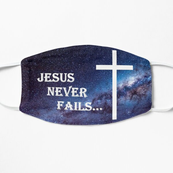 Jesus Never Fails Mask