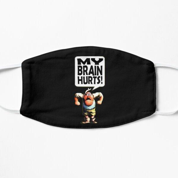 Mr Gumby - My Brain Hurts Flat Mask