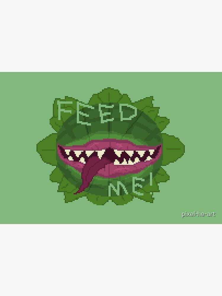 FEED ME! by pixel-he-art