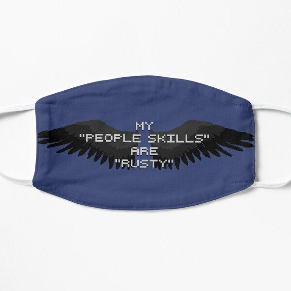 "My ""people skills"" are ""rusty"" Mask"