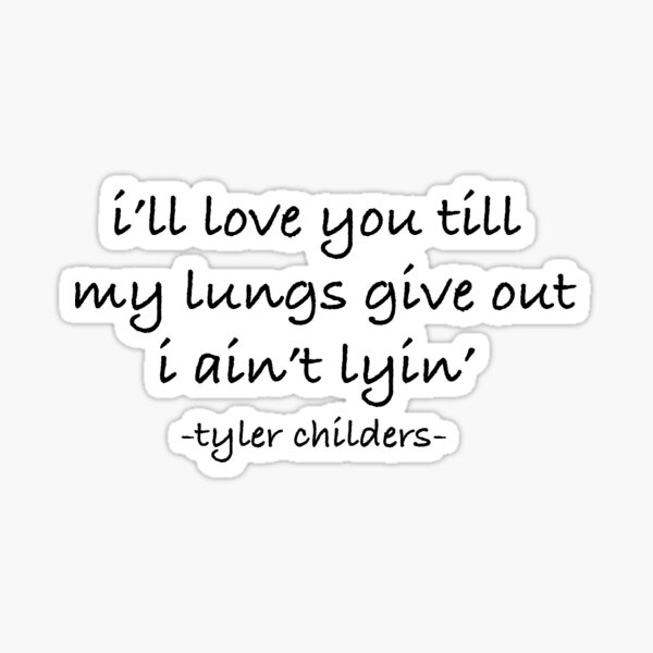 Tyler Childers All You'n Sticker
