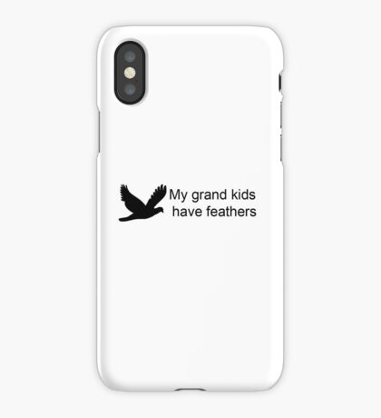 My GrandKids Have Feathers iPhone Case/Skin