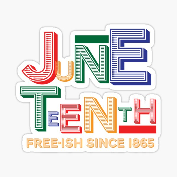 1865 Juneteenth Stickers Redbubble