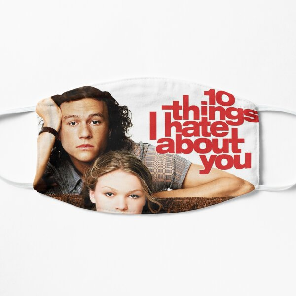 10 Things I Hate About You Flat Mask