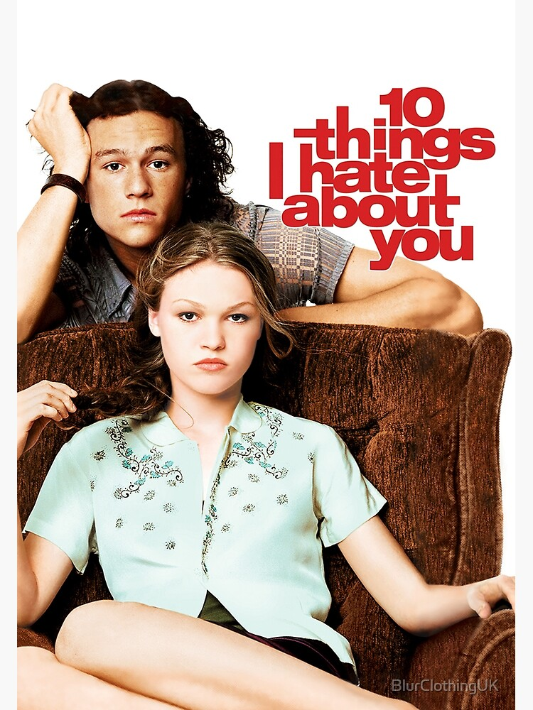 10 Things I Hate About You by BlurClothingUK