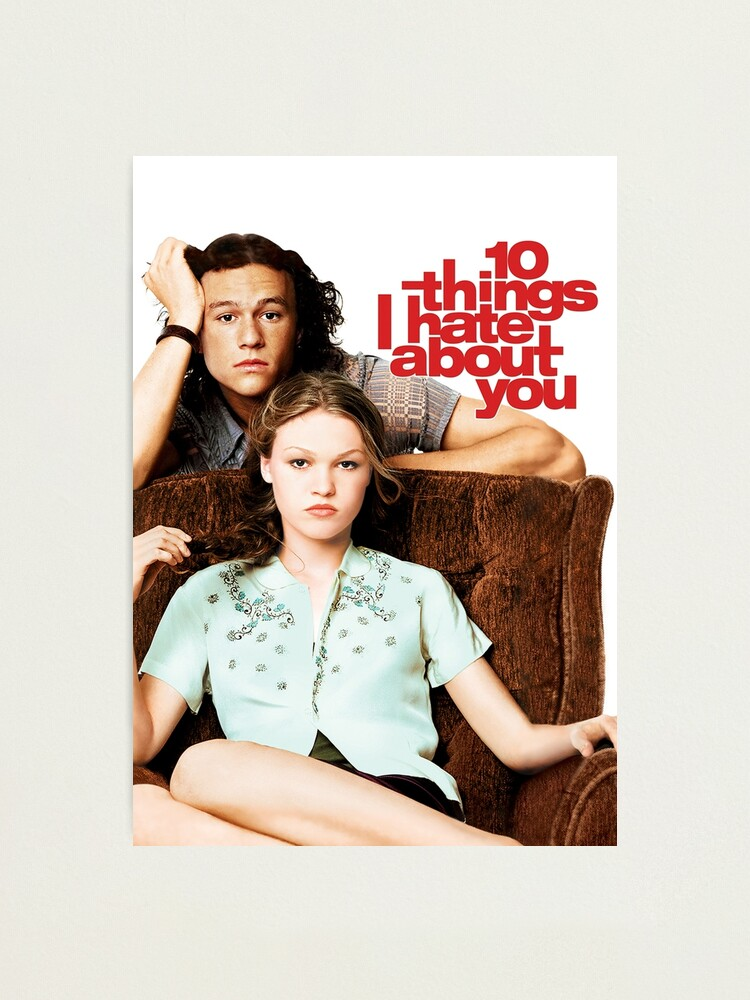 Alternate view of 10 Things I Hate About You Photographic Print