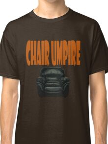 chair umpire - tennis Classic T-Shirt