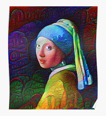 """DeepDreamed """"Girl with a Pearl Earring"""" Poster"""
