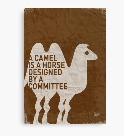 My - A camel is a horse designed by a committee - quote poster  Canvas Print