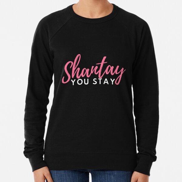 Shantay you stay Lightweight Sweatshirt