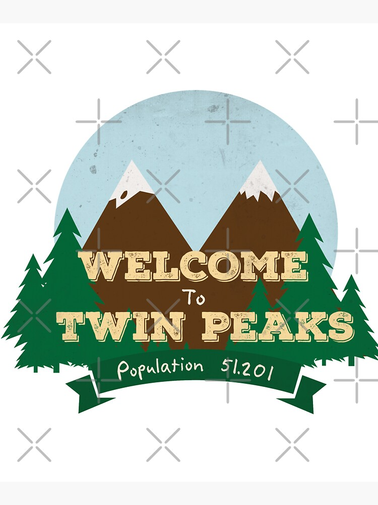 Welcome To Twin Peaks by Plan8