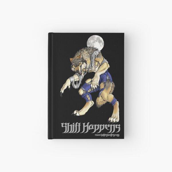 """""""Shift Happens"""" Full Moon Werewolf Hardcover Journal"""
