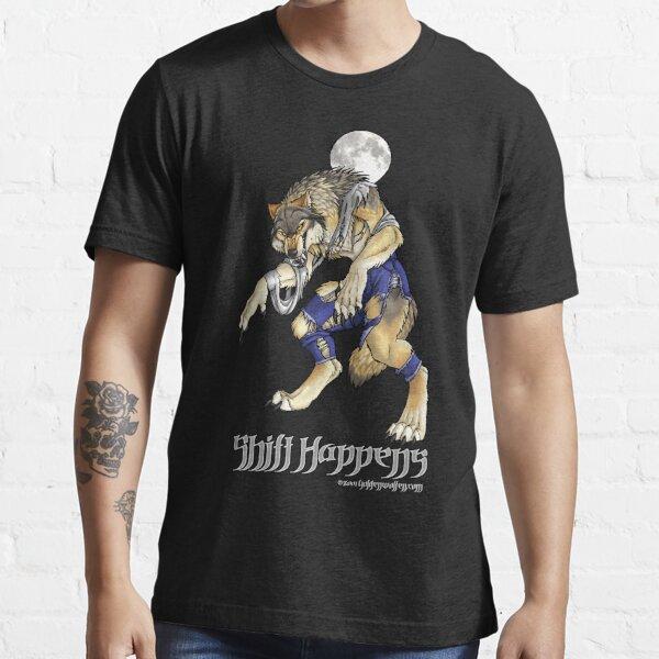 """Shift Happens"" Full Moon Werewolf Essential T-Shirt"