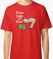 Green Eggs and Kane Classic T-Shirt