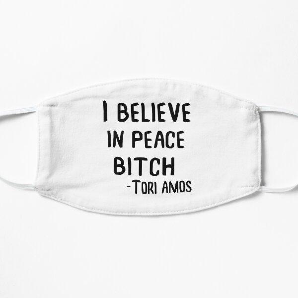 I Believe in Peace B*tch Mask