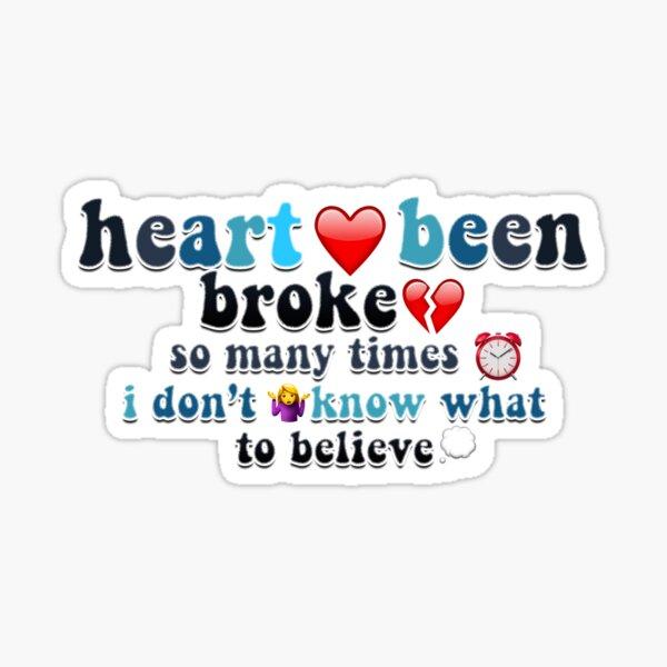 Heart Been Broke Sticker