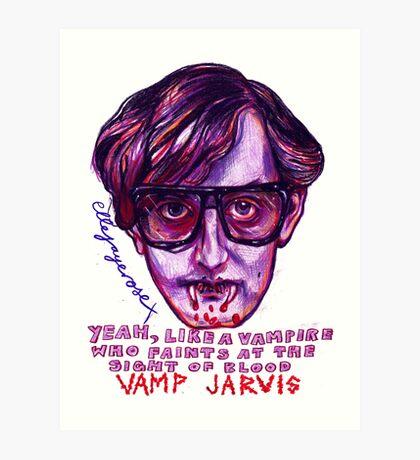 Vamp Jarvis Art Print