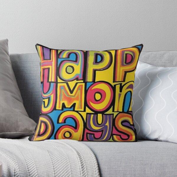 Happy Mondays  Throw Pillow