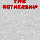 The Mothership by Coattails